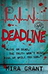 Deadline (Newsflesh Trilogy, #2)