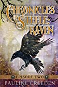 Chronicles of Steele: Raven: Episode Two
