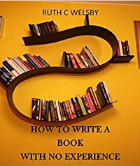 How to Write a Book with No Experience