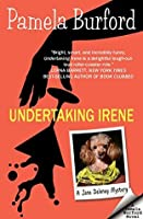 Undertaking Irene (Jane Delaney Mysteries, #1)