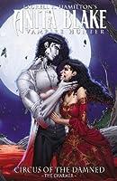Anita Blake, Vampire Hunter: Circus of the Damned, Volume 1: The Charmer