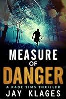 Measure of Danger