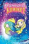 Secrets Beneath the Sea (Mermaid Kingdom, #1 - 3)