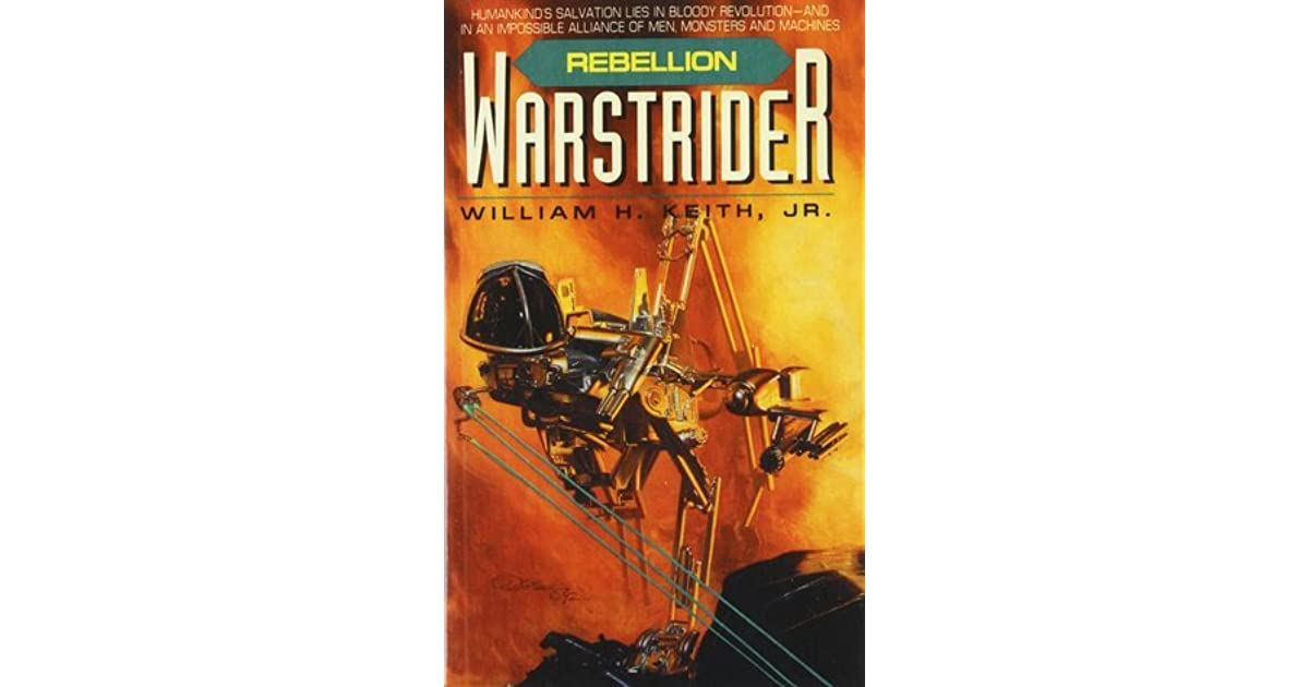 an analysis of the book series warstrider by william h keith jr Warstrider (warstrider, book 1) by william h keith jr - book cover, description, publication history.