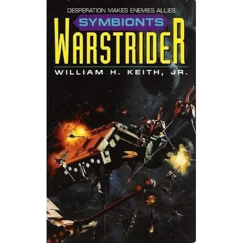 an analysis of the book series warstrider by william h keith jr William h keith's home page  the warstrider series is out in e-book format  buy links are live i'm getting a chance to write some.