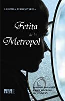 Fetiţa de la Metropol