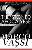 The Stoned Apocalypse (The Vassi Collection, 1)