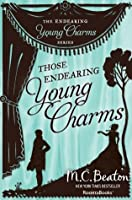 Those Endearing Young Charms (The Endearing Young Charms Series, Vol. 7)