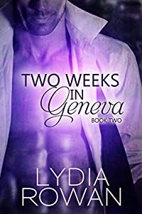 Two Weeks in Geneva: Book Two