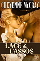 Lace & Lassos (Rough and Ready, #2)