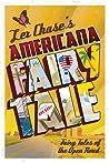Americana Fairy Tale (Fairy Tales of the Open Road, #1)