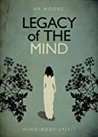Legacy of the Mind (The Legacy Trilogy #1)