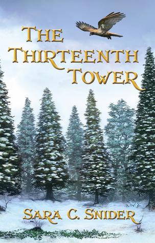 The Thirteenth Tower by Sara C. Snider