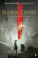 The Mirror Empire (Worldbreaker Saga #1)