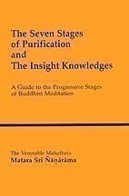 Seven Stages of Purification and the Insight Knowledges