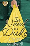 In Need of a Duke (The Heart of a Duke, #0.5)