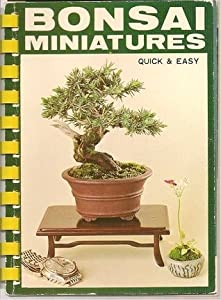Bonsai Miniatures - quick and easy