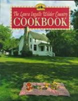 The Laura Ingalls Wilder Country Cookbook: The Rocky Ridge Recipes
