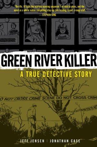 Green River Killer by Jeff Jensen