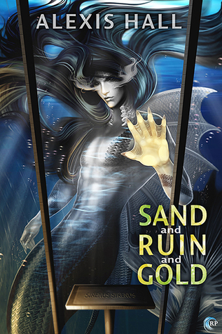 Sand and Ruin and Gold (Ruin, #1)