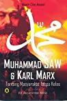 Muhammad SAW & Karl Marx: Tentang Masyarakat Tanpa Kelas