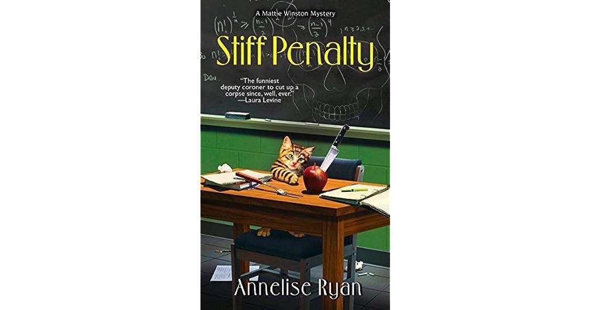 Stiff Penalty Mattie Winston Mysteries 6 By Annelise Ryan