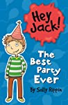 The Best Party Ever (Hey Jack! #13)