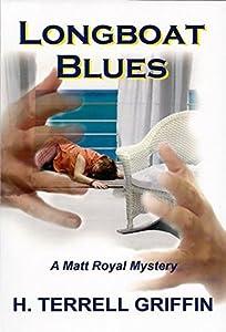 Longboat Blues (Matt Royal Book 1)