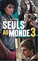 Camp d'isolement (Seuls au monde, #3)