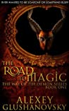 The Road to Magic (The Way of the Demon Series, #1)
