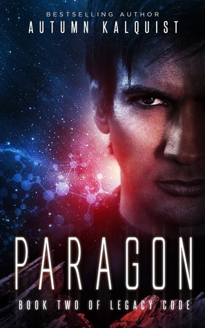 Paragon by Autumn Kalquist