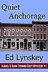 Quiet Anchorage (Isabel & Alma Trumbo #1)