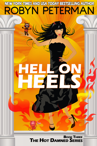 Robyn Peterman - Hot Damned 3 - Hell On Heels