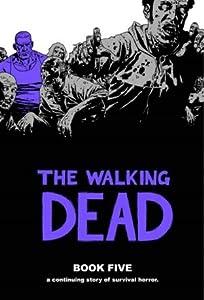 The Walking Dead, Book Five