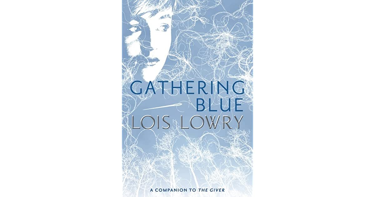 PDF Gathering Blue (The Giver) Book Free Download (240 pages)