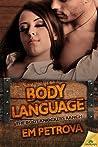 Body Language (Boot Knockers Ranch, #2)
