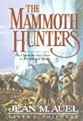 The Mammoth Hunters, Part 2 of 2