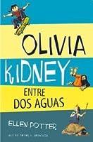 Olivia Kidney Entre Dos Aguas