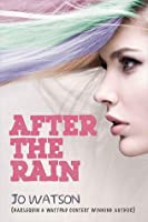 After the Rain (Twisted Fate, #1)