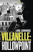 Villanelle: Hollowpoint