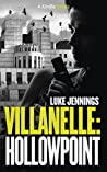 Villanelle: Hollowpoint (Villanelle #1b)