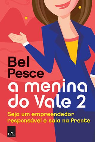 A Menina do Vale 2 by Bel Pesce