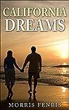 California Dreams (Second Chances Trilogy #2)