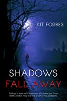 Shadows Fall Away