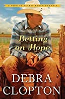 Betting on Hope (A Four of Hearts Ranch #1)
