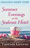 Summer Evenings at the Seafront Hotel