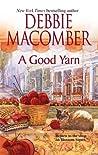 A Good Yarn (Blossom Street, #2)