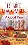 A Good Yarn by Debbie Macomber