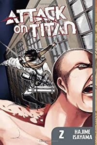 Attack on Titan, Vol. 2 (Attack on Titan, #2)