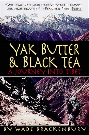 Yak Butter & Black Tea: A Journey into Tibet